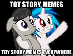 Memes Memes Everywhere Toy Story Meme Meme Generator - toy story memes toy story memes everywhere mlp everywhere meme