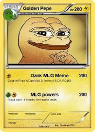 Mlg Meme - pok礬mon golden pepe 3 3 dank mlg meme my pokemon card