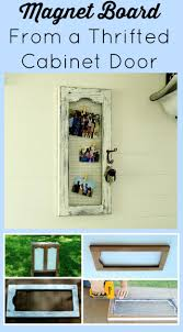 Repurpose Cabinet Doors by How To Make A Cabinet Door Magnet Board Knick Of Time