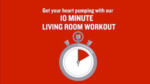 Livingroom Com British Heart Foundation 10 Minute Living Room Workout Youtube