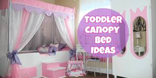 canopy toddler bed ideas adorable canopy beds for girls