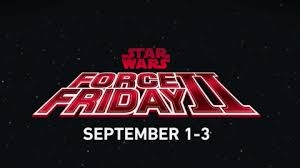 star wars black friday amazon force friday 2017 uk best star wars toys gadgets and events for