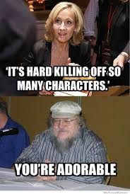 George Rr Martin Meme - the top ten george rr martin memes page 6 of 10 tyrionlannister net
