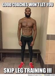 Training Day Meme - arguement for training your legs bodybuilding com forums