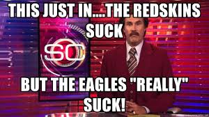 Redskins Suck Meme - this just in the redskins suck but the eagles really suck