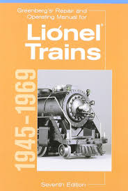 greenberg u0027s repair and operating manual for lionel trains 1945