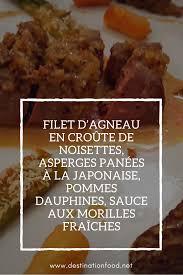 cuisiner les morilles fraiches filet d agneau asperges panko pommes dauphines morilles pomme