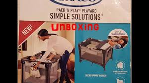 Graco Pack N Play Bassinet Changing Table by Unboxing Graco Pack U0027n Play Play Yard Simple Solutions Youtube