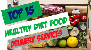 healthy foods delivery service top 15 healthy diet food delivery