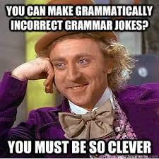 Funny Grammar Memes - 19 jokes only grammar nerds will understand