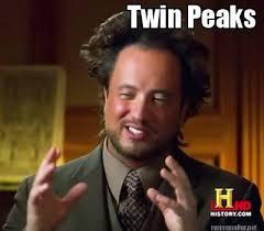 Twin Peaks Meme - meme maker twin peaks
