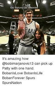 San Antonio Spurs Memes - go spurs heme yalet go spurs g0wlemes urs go memes it s amazing how