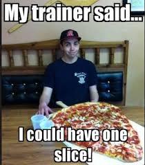 Losing Weight Meme - one slice of pizza meme funny scientificmemo