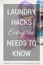 Coffee Hacks by Laundry Hacks Everyone Needs To Know Coffee With Summer