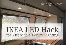 travel trailer led lights ikea led hack for affordable 12v rv lighting how to hardwire ikea
