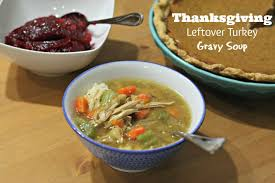 Thanksgiving Soups Thanksgiving Leftover Turkey Gravy Soup Good Cook Leftover