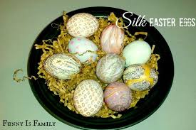 Decorating Easter Eggs With Silk by Diy Funny Is Family
