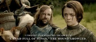 Arya Meme - my edit game of thrones asoiaf arya stark catelyn stark sandor