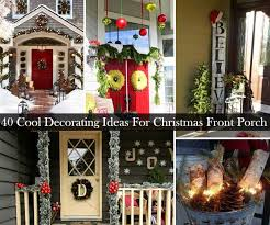 Country Christmas Decorations For Front Porch front porch christmas decor 28 christmas decorating ideas for your