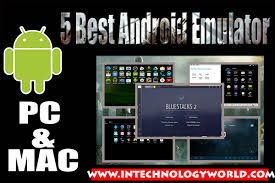 android emulator for mac 5 best android emulators for pc and mac in technology world