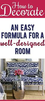 home decor blogs to follow finally an actual formula you can follow to create a well designed