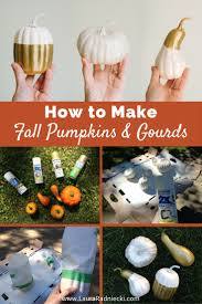 diy fall pumpkins and gourds a tutorial fall home decor