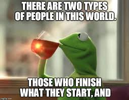 Types Of Memes - those of us with add hardly ever finish what we imgflip