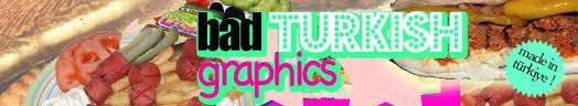 bad trkis turkish graphics