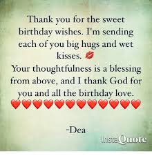 thank you for the sweet birthday wishes i m sending each of you