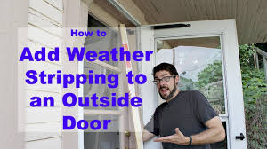 Exterior Door Weather Strip by Weather Stripping An Outside Door By Home Repair Tutor Youtube
