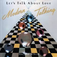 Talking Photo Album Modern Talking Let U0027s Talk About Love The 2nd Album Lyrics And