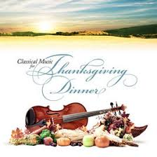 classical for thanksgiving dinner by various artists on