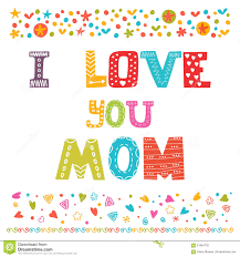 i love you mom cute greeting card happy mother u0027s day concept