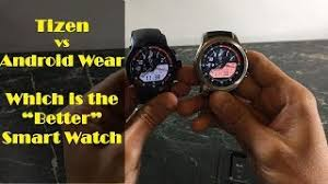 tizen vs android can android wear 2 0 compete with tizen 3 0 moto 360 2 vs gear s3