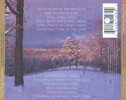 come darkness come light twelve songs of christmas mary chapin