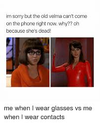 Sorry Po Meme - im sorry but the old velma can t come on the phone right now why