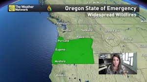 Oregon Fires Map News Wildfires Spark State Of Emergency In Oregon The Weather