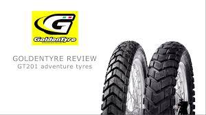 Adventure Motorcycle Tires Goldentyre Gt201 Adventure Tyre Review Youtube