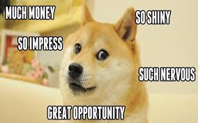 Dogecoin Meme - looked up doge meme on the interwebnetz was not disappointed