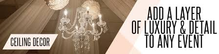 How To Hang Ceiling Drapes For Events Ceiling Decor Wedding Chandeliers Event Decor Direct