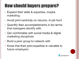 Resume In Job by Who Are The New Print Buyers A Margie Dana Presentation