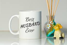 husband mug birthday gift for husband gift for husband