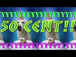 50 Cent Birthday Meme - happy birthday 50 cent epic happy birthday song youtube