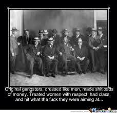 Real Gangster Meme - original gangster by heyitsmatt meme center