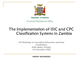central statistical bureau the implementation of isic and cpc classification systems in zambia