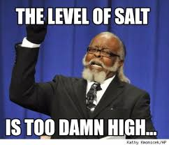 Is Too Damn High Meme Generator - meme creator the level of salt is too damn high meme generator