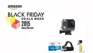 when is amazon black friday deals black friday 2015 gopro deals unveiled