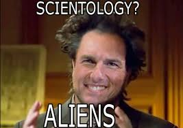 Because Aliens Meme - 20 images from a 1994 scientology handbook are certifiably bananas