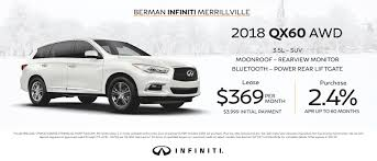 2017 infiniti qx60 offers the new infiniti lease u0026 finance specials in merrillville in berman