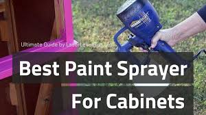 best wagner sprayer for kitchen cabinets best paint sprayer for cabinets furniture review 2021